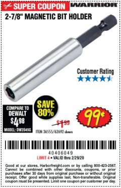 "Harbor Freight Coupon 2-7/8"" MAGNETIC BIT HOLDER Lot No. 36555/62692 Expired: 2/29/20 - $0.99"