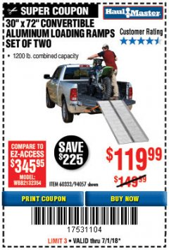 Harbor Freight Coupon CONVERTIBLE ALUMINUM LOADING RAMP Lot No. 94057/60333 Expired: 7/31/18 - $119.99