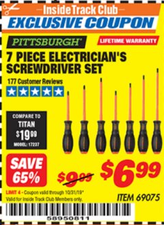 Harbor Freight ITC Coupon 7 PIECE ELECTRICIAN'S SCREWDRIVER SET Lot No. 69075 Expired: 10/31/19 - $6.99