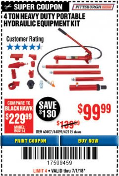 Harbor Freight Coupon 4 TON HEAVY DUTY PORTABLE HYDRAULIC EQUIPMENT KIT Lot No. 62115/44899/60407 Expired: 7/31/18 - $99.99