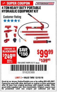 Harbor Freight Coupon 4 TON HEAVY DUTY PORTABLE HYDRAULIC EQUIPMENT KIT Lot No. 62115/44899/60407 Expired: 12/15/19 - $99.99