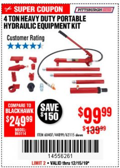 Harbor Freight Coupon 4 TON HEAVY DUTY PORTABLE HYDRAULIC EQUIPMENT KIT Lot No. 62115/44899/60407 Expired: 12/16/19 - $99.99