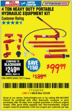 Harbor Freight Coupon 4 TON HEAVY DUTY PORTABLE HYDRAULIC EQUIPMENT KIT Lot No. 62115/44899/60407 Expired: 1/31/20 - $99.99