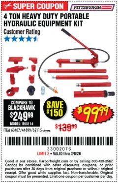 Harbor Freight Coupon 4 TON HEAVY DUTY PORTABLE HYDRAULIC EQUIPMENT KIT Lot No. 62115/44899/60407 Expired: 3/8/20 - $99.99