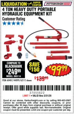 Harbor Freight Coupon 4 TON HEAVY DUTY PORTABLE HYDRAULIC EQUIPMENT KIT Lot No. 62115/44899/60407 Expired: 3/31/20 - $99.99