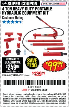 Harbor Freight Coupon 4 TON HEAVY DUTY PORTABLE HYDRAULIC EQUIPMENT KIT Lot No. 62115/44899/60407 Expired: 6/30/20 - $99.99