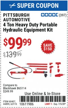 Harbor Freight Coupon 4 TON HEAVY DUTY PORTABLE HYDRAULIC EQUIPMENT KIT Lot No. 62115/44899/60407 Expired: 7/5/20 - $99.99