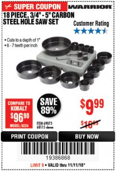 Harbor Freight Coupon 18 PIECE CARBON STEEL HOLE SAW SET Lot No. 69073, 68115 Expired: 11/11/18 - $9.99
