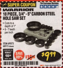 Harbor Freight Coupon 18 PIECE CARBON STEEL HOLE SAW SET Lot No. 69073, 68115 Expired: 3/31/19 - $9.99