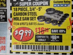 Harbor Freight Coupon 18 PIECE CARBON STEEL HOLE SAW SET Lot No. 69073, 68115 Expired: 7/31/19 - $9.99