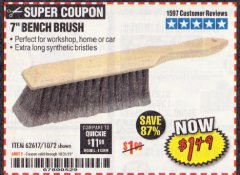 "Harbor Freight Coupon 7"" Bench Brush Lot No. 62617 / 1072 Expired: 10/31/19 - $1.49"