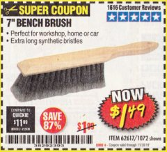 "Harbor Freight Coupon 7"" Bench Brush Lot No. 62617 / 1072 Expired: 11/30/19 - $1.49"
