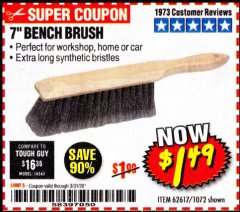 "Harbor Freight Coupon 7"" Bench Brush Lot No. 62617 / 1072 Expired: 3/31/20 - $1.49"