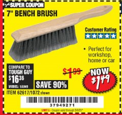 "Harbor Freight Coupon 7"" Bench Brush Lot No. 62617 / 1072 Valid Thru: 5/5/20 - $1.49"