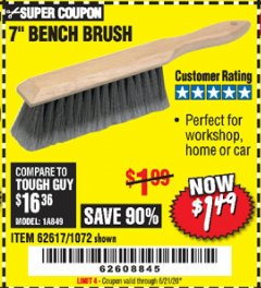 "Harbor Freight Coupon 7"" Bench Brush Lot No. 62617 / 1072 Expired: 6/21/20 - $1.49"
