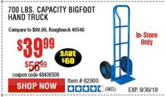 Harbor Freight Coupon BIGFOOT HAND TRUCK Lot No. 62974/62900/67568/97568 Expired: 9/30/18 - $39.99