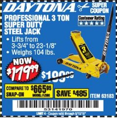 Harbor Freight Coupon 3 TON DAYTONA PROFESSIONAL STEEL FLOOR JACK - SUPER DUTY Lot No. 63183 Expired: 9/10/18 - $179.99