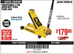 Harbor Freight Coupon 3 TON DAYTONA PROFESSIONAL STEEL FLOOR JACK - SUPER DUTY Lot No. 63183 Expired: 10/28/18 - $179.99