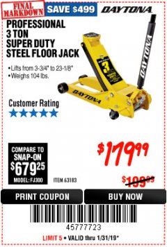 Harbor Freight Coupon 3 TON DAYTONA PROFESSIONAL STEEL FLOOR JACK - SUPER DUTY Lot No. 63183 Expired: 1/31/19 - $179.99