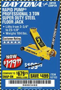 Harbor Freight Coupon 3 TON DAYTONA PROFESSIONAL STEEL FLOOR JACK - SUPER DUTY Lot No. 63183 Expired: 8/5/19 - $179.99