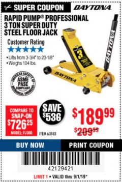 Harbor Freight Coupon 3 TON DAYTONA PROFESSIONAL STEEL FLOOR JACK - SUPER DUTY Lot No. 63183 Expired: 9/1/19 - $189.99