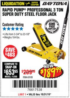 Harbor Freight Coupon 3 TON DAYTONA PROFESSIONAL STEEL FLOOR JACK - SUPER DUTY Lot No. 63183 Expired: 10/31/19 - $189.99