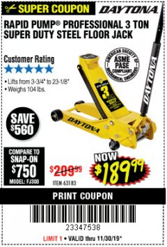 Harbor Freight Coupon 3 TON DAYTONA PROFESSIONAL STEEL FLOOR JACK - SUPER DUTY Lot No. 63183 Expired: 11/30/19 - $189.99