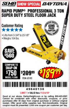 Harbor Freight Coupon 3 TON DAYTONA PROFESSIONAL STEEL FLOOR JACK - SUPER DUTY Lot No. 63183 Expired: 11/24/19 - $189.99