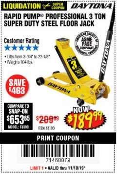 Harbor Freight Coupon 3 TON DAYTONA PROFESSIONAL STEEL FLOOR JACK - SUPER DUTY Lot No. 63183 Expired: 11/10/19 - $189.99