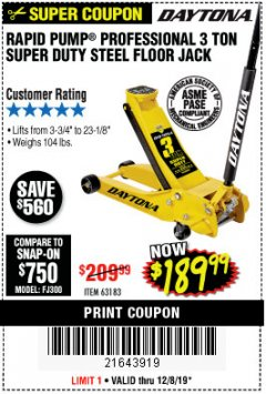 Harbor Freight Coupon 3 TON DAYTONA PROFESSIONAL STEEL FLOOR JACK - SUPER DUTY Lot No. 63183 Expired: 12/8/19 - $189.99