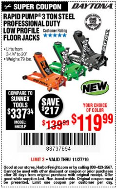 Harbor Freight Coupon 3 TON DAYTONA PROFESSIONAL STEEL FLOOR JACK - SUPER DUTY Lot No. 63183 Expired: 11/27/19 - $119.99