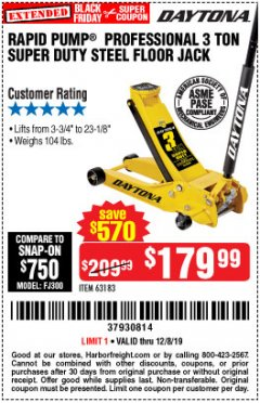 Harbor Freight Coupon 3 TON DAYTONA PROFESSIONAL STEEL FLOOR JACK - SUPER DUTY Lot No. 63183 Expired: 12/8/19 - $179.99