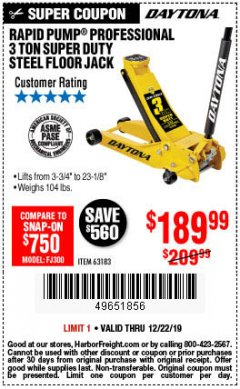 Harbor Freight Coupon 3 TON DAYTONA PROFESSIONAL STEEL FLOOR JACK - SUPER DUTY Lot No. 63183 Expired: 12/22/19 - $189.99