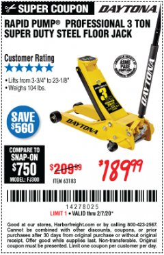 Harbor Freight Coupon 3 TON DAYTONA PROFESSIONAL STEEL FLOOR JACK - SUPER DUTY Lot No. 63183 Expired: 2/7/20 - $189.99