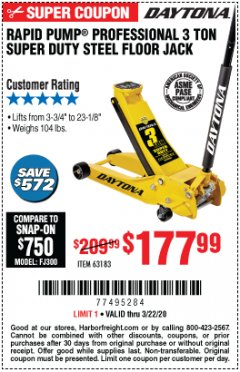 Harbor Freight Coupon 3 TON DAYTONA PROFESSIONAL STEEL FLOOR JACK - SUPER DUTY Lot No. 63183 Expired: 3/22/20 - $177.99