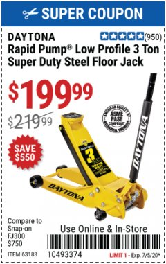 Harbor Freight Coupon 3 TON DAYTONA PROFESSIONAL STEEL FLOOR JACK - SUPER DUTY Lot No. 63183 EXPIRES: 7/5/20 - $199.99