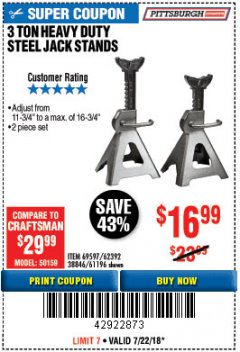 Harbor Freight Coupon 3 TON HEAVY DUTY STEEL JACK STANDS Lot No. 61196/62392/38846/69597 Expired: 7/22/18 - $16.99