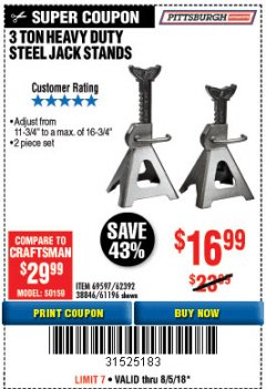 Harbor Freight Coupon 3 TON HEAVY DUTY STEEL JACK STANDS Lot No. 61196/62392/38846/69597 Expired: 8/5/18 - $16.99