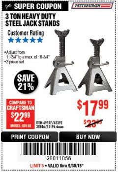 Harbor Freight Coupon 3 TON HEAVY DUTY STEEL JACK STANDS Lot No. 61196/62392/38846/69597 Expired: 9/30/18 - $17.99