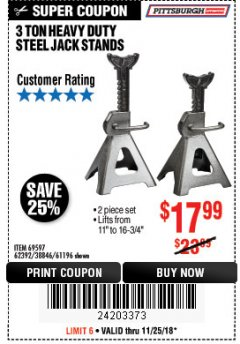 Harbor Freight Coupon 3 TON HEAVY DUTY STEEL JACK STANDS Lot No. 61196/62392/38846/69597 Expired: 11/25/18 - $17.99