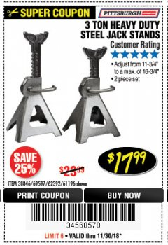 Harbor Freight Coupon 3 TON HEAVY DUTY STEEL JACK STANDS Lot No. 61196/62392/38846/69597 Expired: 11/30/18 - $17.99