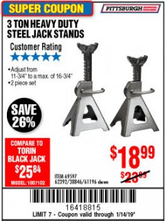 Harbor Freight Coupon 3 TON HEAVY DUTY STEEL JACK STANDS Lot No. 61196/62392/38846/69597 Expired: 1/14/19 - $18.99