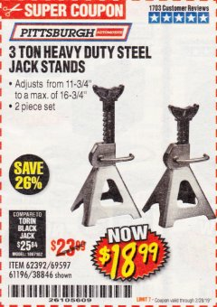 Harbor Freight Coupon 3 TON HEAVY DUTY STEEL JACK STANDS Lot No. 61196/62392/38846/69597 Expired: 2/28/19 - $18.99