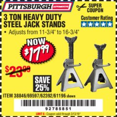 Harbor Freight Coupon 3 TON HEAVY DUTY STEEL JACK STANDS Lot No. 61196/62392/38846/69597 Expired: 3/13/19 - $17.99