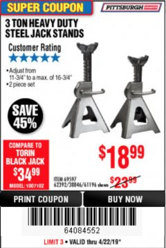 Harbor Freight Coupon 3 TON HEAVY DUTY STEEL JACK STANDS Lot No. 61196/62392/38846/69597 Expired: 4/22/19 - $18.99