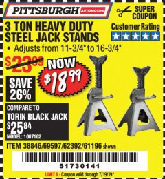 Harbor Freight Coupon 3 TON HEAVY DUTY STEEL JACK STANDS Lot No. 61196/62392/38846/69597 Expired: 7/19/19 - $18.99