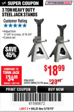 Harbor Freight Coupon 3 TON HEAVY DUTY STEEL JACK STANDS Lot No. 61196/62392/38846/69597 Expired: 5/19/19 - $18.99