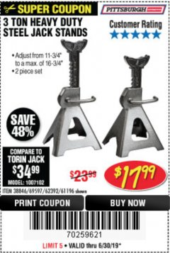 Harbor Freight Coupon 3 TON HEAVY DUTY STEEL JACK STANDS Lot No. 61196/62392/38846/69597 Expired: 6/30/19 - $17.99