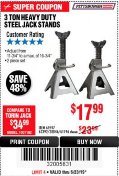 Harbor Freight Coupon 3 TON HEAVY DUTY STEEL JACK STANDS Lot No. 61196/62392/38846/69597 Expired: 6/23/19 - $17.99