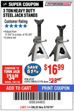 Harbor Freight Coupon 3 TON HEAVY DUTY STEEL JACK STANDS Lot No. 61196/62392/38846/69597 Expired: 6/16/19 - $16.99